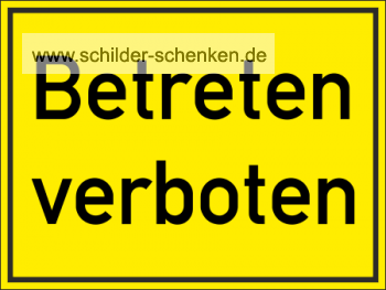 schild verbot hinweis betreten verboten. Black Bedroom Furniture Sets. Home Design Ideas